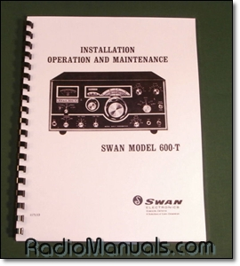 "Swan 600-T Operations Manual with 11"" x 26"" Foldout Schematic"