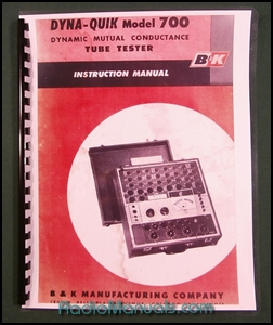B&K Dyna-Quick 700 Tube Tester Instruction Manual & Tube Charts