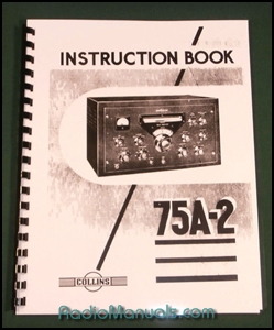 "Collins 75A-2 Instruction Manual with 20"" Foldout Schematic"