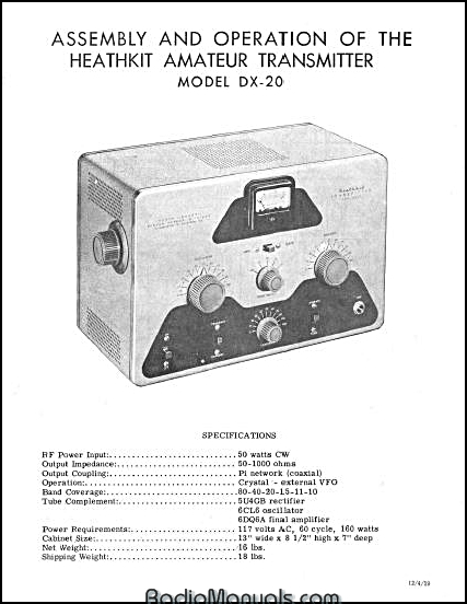 heathkit dx-20 assembly and instruction manual