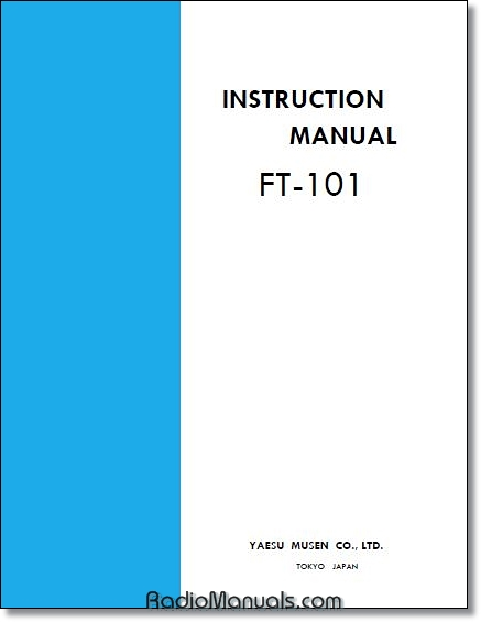 Yaesu FT-101 Instruction Manual