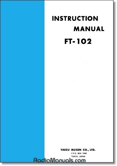Yaesu FT-102 Instruction Manual