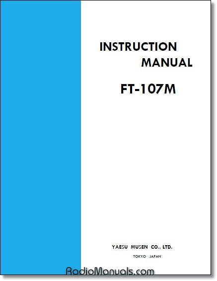Yaesu FT-107M Instruction Manual