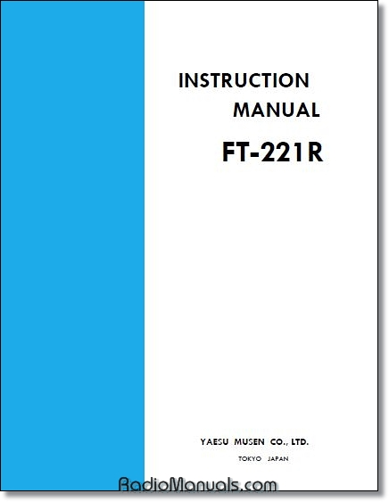 Yaesu FT-221R Instruction Manual