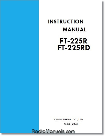 Yaesu FT-225R & FT-225RD Instruction Manual