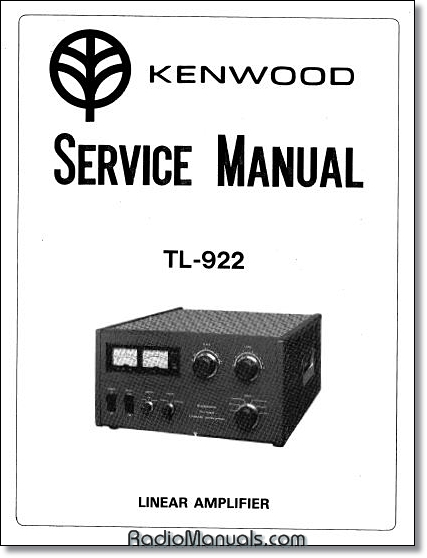 "Kenwood TL-922 Service Manual: 11"" x 17"" Foldout Schematic"