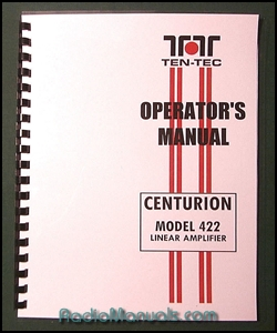 TenTec Centurion Model 422 Operator's Manual: