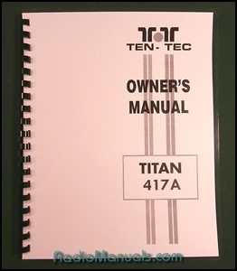 TenTec Titon III Model 417A Operator's Manual