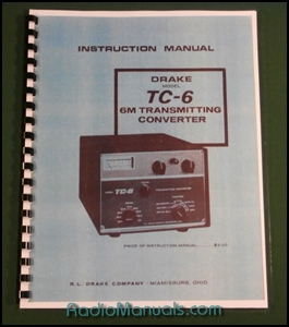 "Drake TC-6 Instruction Manual: 11"" X 17"" Foldout Schematic"