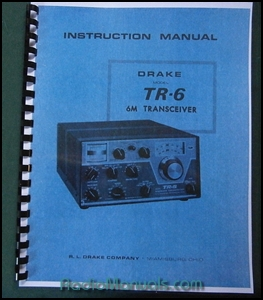 "Drake TR-6 Instruction Manual: 11"" X 17"" Foldout Schematic"